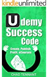Udemy: How I Make $1,000s Online Selling Self-Published Courses
