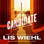 Candidate: A Newsmakers Novel | Lis Wiehl