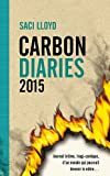 The Carbon Diaries, tome 1 : 2015 par Lloyd