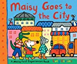 Maisy Goes to the City (Maisy First Experiences Book) Lucy Cousins