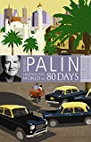 Michael Palin Around The World In Eighty Days