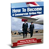 How To Be An Airline Pilot - 7 Steps To Becoming A Commercial Airline Pilot! (Airline Pilot Training) ~ Jason Cohen