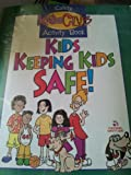 Safety First with Book and Other (Safety Kids Club)