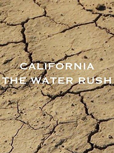 California: the water rush on Amazon Prime Video UK