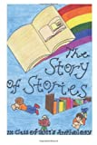 img - for The Story of Stories: 7X Class of 2019's Anthology book / textbook / text book