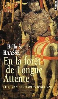 En la forêt de longue attente par Hella Serafia Haasse