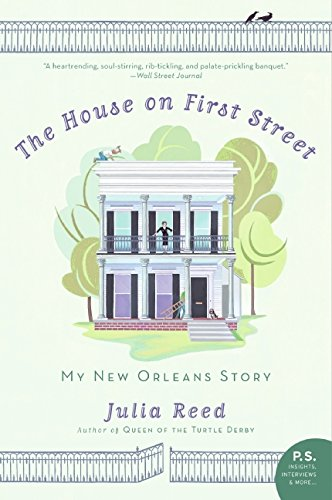 The House on First Street: My New Orleans Story (P.S.)