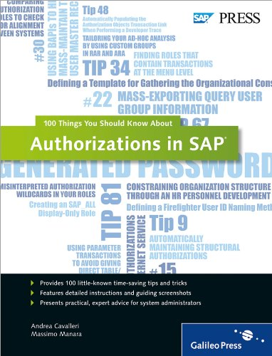 Authorizations in SAP: 100 Things You Should Know About...