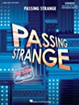 Passing Strange: The Stew Musical