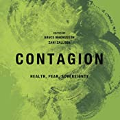 Contagion: Health, Fear, Sovereignty: Global Re-Visions | [Bruce Magnusson, Zahi Zalloua]