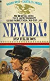 Nevada! (Wagons West) (0553800086) by Ross, Dana Fuller