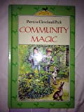 img - for Community Magic (Antelope Books) book / textbook / text book