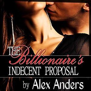 The Billionaire's Indecent Proposal Audiobook