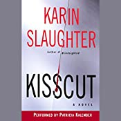 Kisscut: A Novel | Karin Slaughter