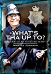 What's Tha Up To?: Memories of an Att...