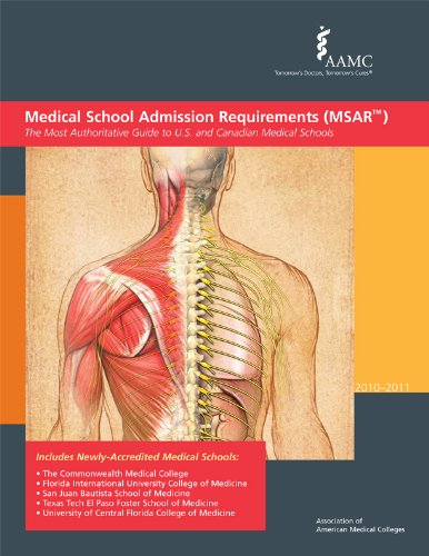 Medical School Admission Requirements (MSAR) 2010-2011: The Most Authoritative Guide to U.S. and Canadian Medical School