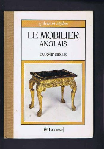le mobilier anglais du xviiie si cle. Black Bedroom Furniture Sets. Home Design Ideas