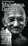 img - for The Delaplaine Mahatma Gandhi - His Essential Quotations (Delaplaine Essential Quotations) book / textbook / text book