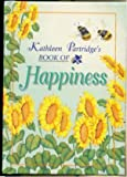 img - for Book of Happiness by Kathleen Partridge (1997-10-06) book / textbook / text book
