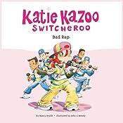 Bad Rap: Katie Kazoo, Switcheroo #16 | Nancy Krulik