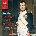 War and Peace, Volume 2 Hörbuch von Leo Tolstoy Gesprochen von: Neville Jason