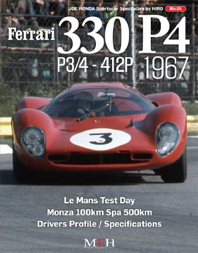 Ferrari 330P4 P3/4-412P 1967 part 1 (Joe Honda Sportscar Spectacles by HIRO No.1)