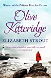 Elizabeth Strout Olive Kitteridge: A Novel in Stories