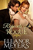 img - for Regency Romance: The Regards of A Rogue (A Wardington Park Book) (Raptures of Royalty : Historical Romance) book / textbook / text book
