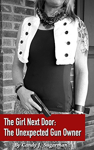The Girl Next Door: The Unexpected Gun Owner (Gun Owners Book compare prices)