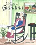img - for My Day with Grandma book / textbook / text book