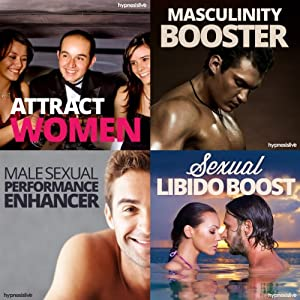 Sexual Hypnosis for Men Bundle: Become a Sizzling Sex God, with Hypnosis | [Hypnosis Live]
