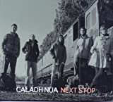 echange, troc Caladh Nua - Next Stop