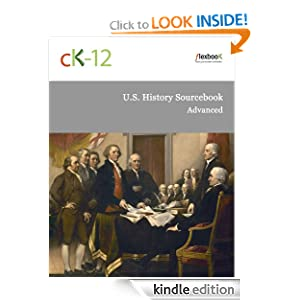 U. S. History Sourcebook - Advanced CK-12 Foundation