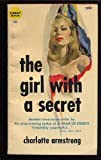 The Girl With a Secret (0425026310) by Charlotte Armstrong