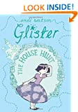 Glister: The House Hunt