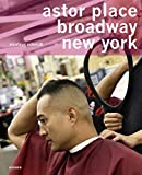 img - for Nicolaus Schmidt: Astor Place, Broadway, New York: A Universe of Hairdressers book / textbook / text book