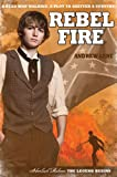 Rebel Fire (Sherlock Holmes: The Legend Begins #2)