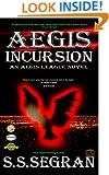 AEGIS INCURSION (Action-Adventure, Sci-Fi, Apocalyptic)