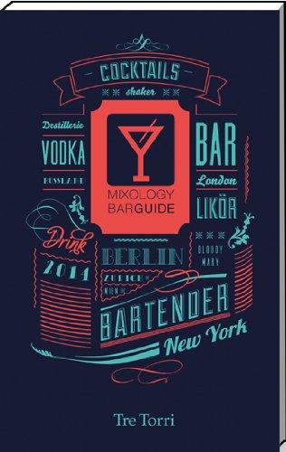 Mixology Bar Guide 2014