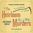 The Heirloom Murders: Chloe Ellefson Mystery Series, Book 2 Hörbuch von Kathleen Ernst Gesprochen von: Elise Arsenault