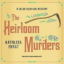 The Heirloom Murders: Chloe Ellefson Mystery Series, Book 2 | Livre audio Auteur(s) : Kathleen Ernst Narrateur(s) : Elise Arsenault