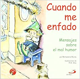 Cuando me enfado: MICHAELENE MUNDY: 9788428523288: Amazon.com: Books