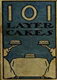 101 ( One hundred & one ) Layer Cakes