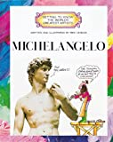 Michelangelo (Getting to Know the World's Greatest Artists)