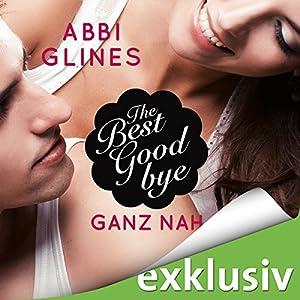 The Best Goodbye - Ganz nah (Rosemary Beach 13) Hörbuch