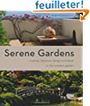 Serene Gardens: Creating Japanese Des...