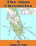 The Ojus Chronicles