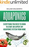 Aquaponics: Everything You Need to Kn...