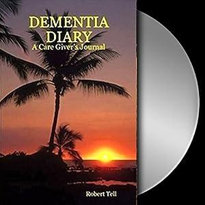 Dementia Diary Audiobook