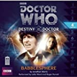 Doctor Who: Babblesphere: Destiny of...